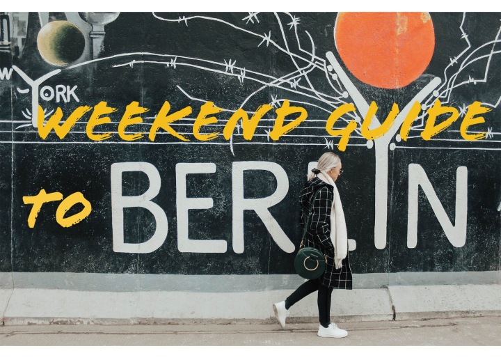 Berlin Weekend Guide